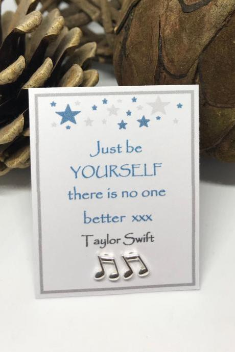 Just be yourself there is no one better Taylor Swift - Sterling Silver music note or heart or star stud Earrings